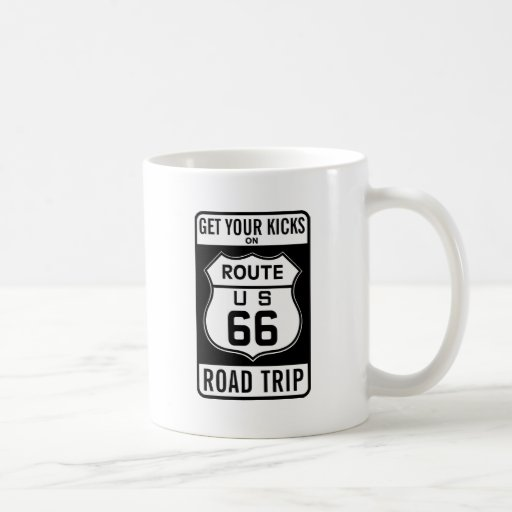 Get Your Kicks On Route 66 Coffee Mugs