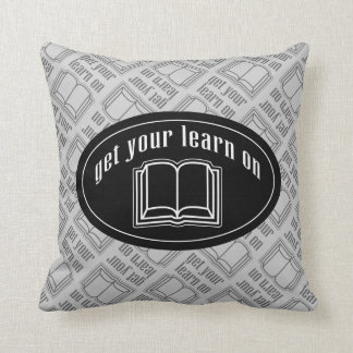 Get Your Learn On Cushion