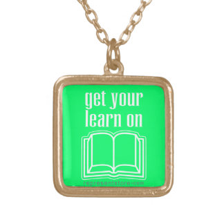 Get Your Learn On Necklaces