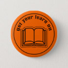 Get Your Learn On School Book 6 Cm Round Badge