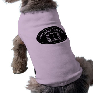 Get Your Learn On Sleeveless Dog Shirt