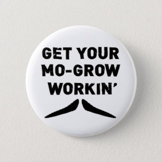 Get Your Mo Grow Working Moustache Button