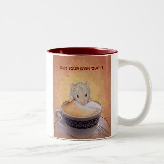 Get Your Own  Mug