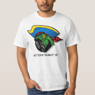"GET YOUR ""PARROT"" ON T-Shirt"