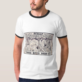 Get Your Scrap Together, These Boys Need It Tshirt