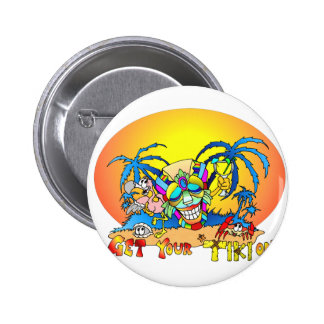 Get your TIKI on 6 Cm Round Badge