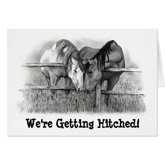 GETTING HITCHED: HORSE PENCIL ART: INVITATION
