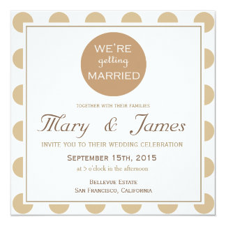 """GETTING MARRIED"" brown square 13 Cm X 13 Cm Square Invitation Card"