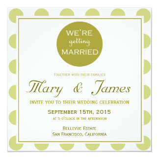 """""""GETTING MARRIED"""" (green) 13 Cm X 13 Cm Square Invitation Card"""