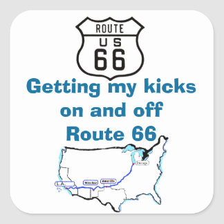 Getting My Kicks Route 66 Mother Road Slogan Square Sticker