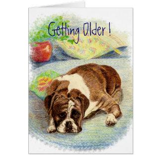 Getting Older ! Humor Boxer Dog Greeting Card