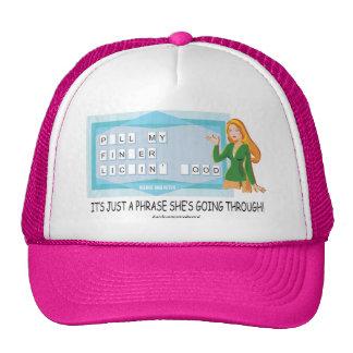 Getting Through A Phrase! Hat