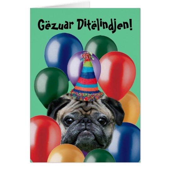 Gëzuar Ditëlindjen birthday pug greeting card