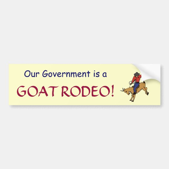 GF- Government Goat Rodeo sticker Bumper Sticker
