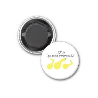 gfu./ go feed yourself. (squash) 3 cm round magnet