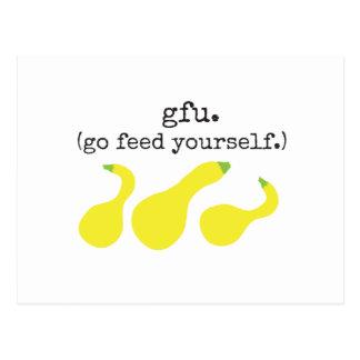 gfu./ (go feed yourself.) squash postcard
