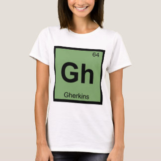 Gh - Gherkins Chemistry Periodic Table Symbol T-Shirt