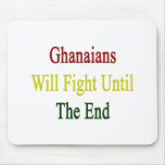 Ghanaians Will Fight Until The End Mousepad