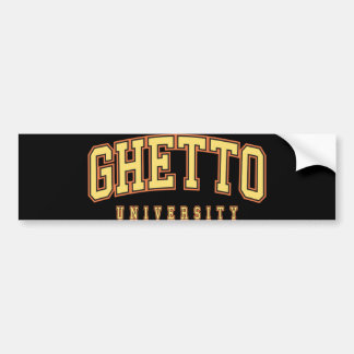 Ghetto University Bumper Sticker Black and Gold