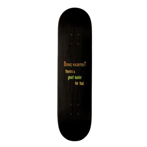 Ghost Hunter App For That (Black Background) Skateboard
