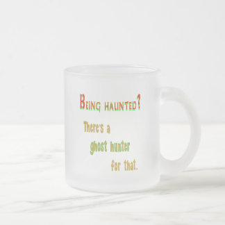 Ghost Hunter App For That Frosted Glass Coffee Mug