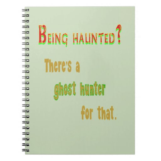 Ghost Hunter App For That Spiral Note Books