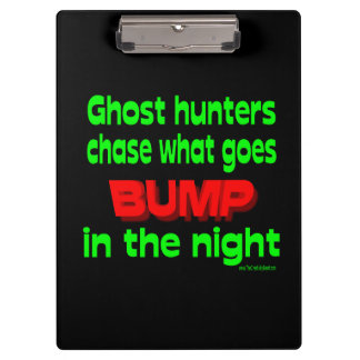Ghost Hunters Chase What Goes Bump Clipboards