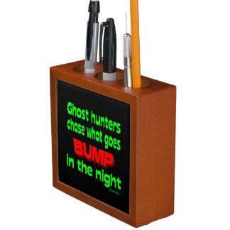 Ghost Hunters Chase What Goes Bump Pencil/Pen Holder