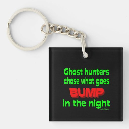 Ghost Hunters Chase What Goes Bump Acrylic Key Chain