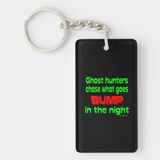 Ghost Hunters Chase What Goes Bump Acrylic Keychains