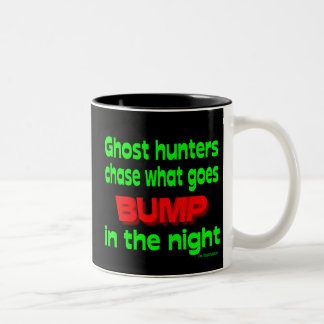 Ghost Hunters Chase What Goes Bump Coffee Mugs