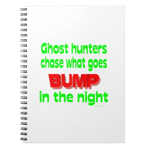 Ghost Hunters Chase What Goes Bump Spiral Note Book