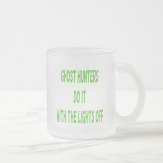 Ghost Hunters Do It Frosted Glass Coffee Mug