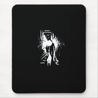 ghost hunters do it in the dark mousepad