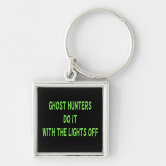 Ghost Hunters Do It Keychains