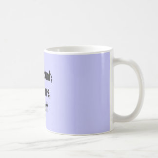 Ghost Hunter's Philosophy - Blue Background Coffee Mug