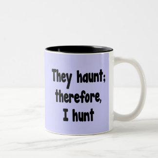 Ghost Hunter's Philosophy - Blue Background Two-Tone Coffee Mug