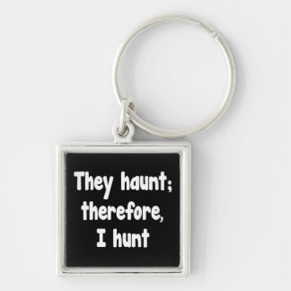 Ghost Hunter's Philosophy Key Chains