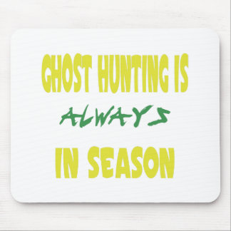 Ghost Hunting Season Mouse Pads