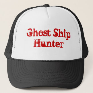 Ghost Ship Hunter - Trucker Hat