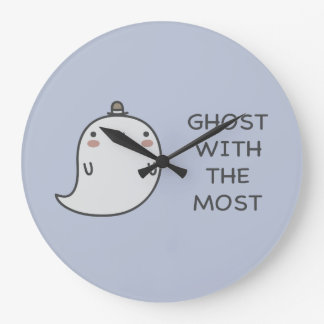 Ghost With The Most Large Clock