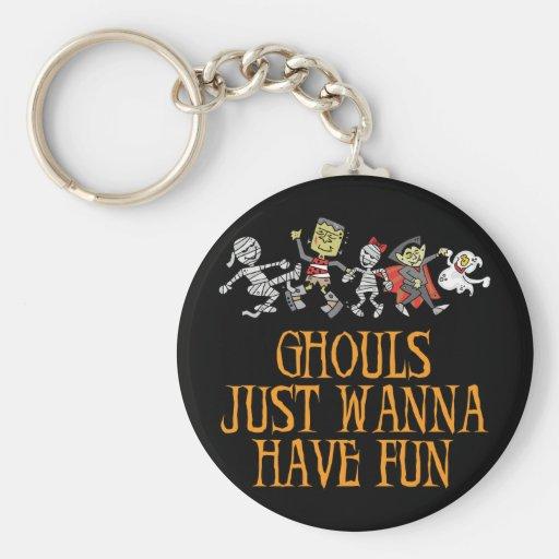 Ghouls Just Wanna Have Fun Keychain Keychain