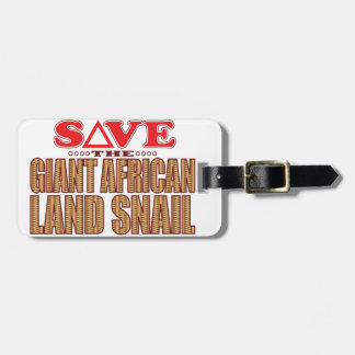 Giant African Land Snail Save Luggage Tag