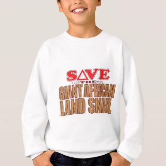 Giant African Land Snail Save Sweatshirt