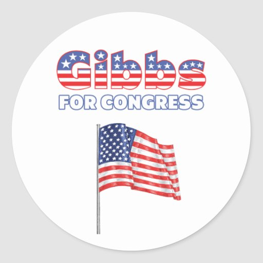 Gibbs for Congress Patriotic American Flag Round Stickers