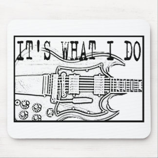 GIBSON SG-IT SWHAT I DO MOUSEPAD