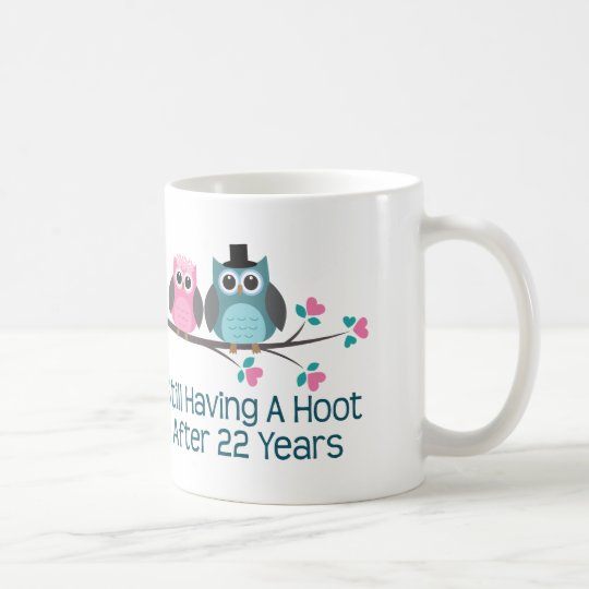 Gift For 22nd Wedding Anniversary Hoot Coffee Mug