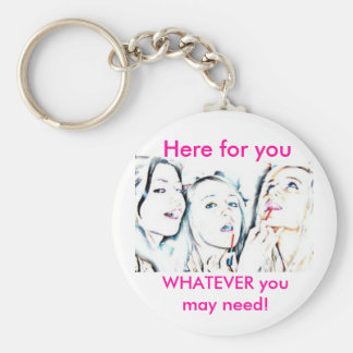 Gift for Friend: Here For You Keychain