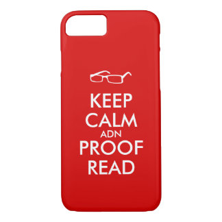 Gift for Writers Keep Calm and Proofread iPhone 7 Case