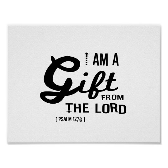 Gift from the Lord, Black Font Poster